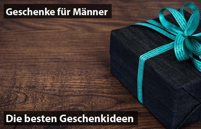 Geschenke Fur Manner Die Besten Geschenkideen